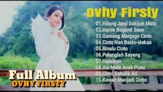 Lagu Minang Terbaru Terpopuler 2018 Ovhy Firsty Full Album.mp3