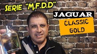 JAGUAR CLASSIC GOLD (2013) Mi Fragancia del Día!! 7 de Noviembre 2018