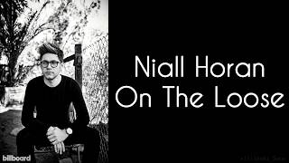 Niall Horan On The Loose Studio Version