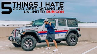 5 THINGS I HATE ABOUT MY 2020 JEEP WRANGLER RUBICON