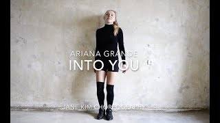Ariana Grande - Into you/Jane Kim choreography
