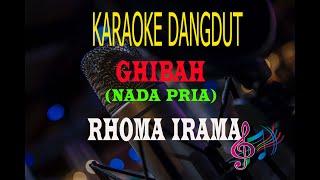 Karaoke Ghibah Nada Pria - H.Rhoma Irama (Karaoke Dangdut Tanpa Vocal)