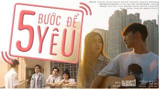 [Phim ngắn] - 5 Bước để yêu | BEBU Entertainment x 2711 Production