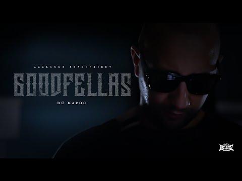 DÚ MAROC - GOODFELLAS (prod. von Chryziz & HNDRX) [Official Video]