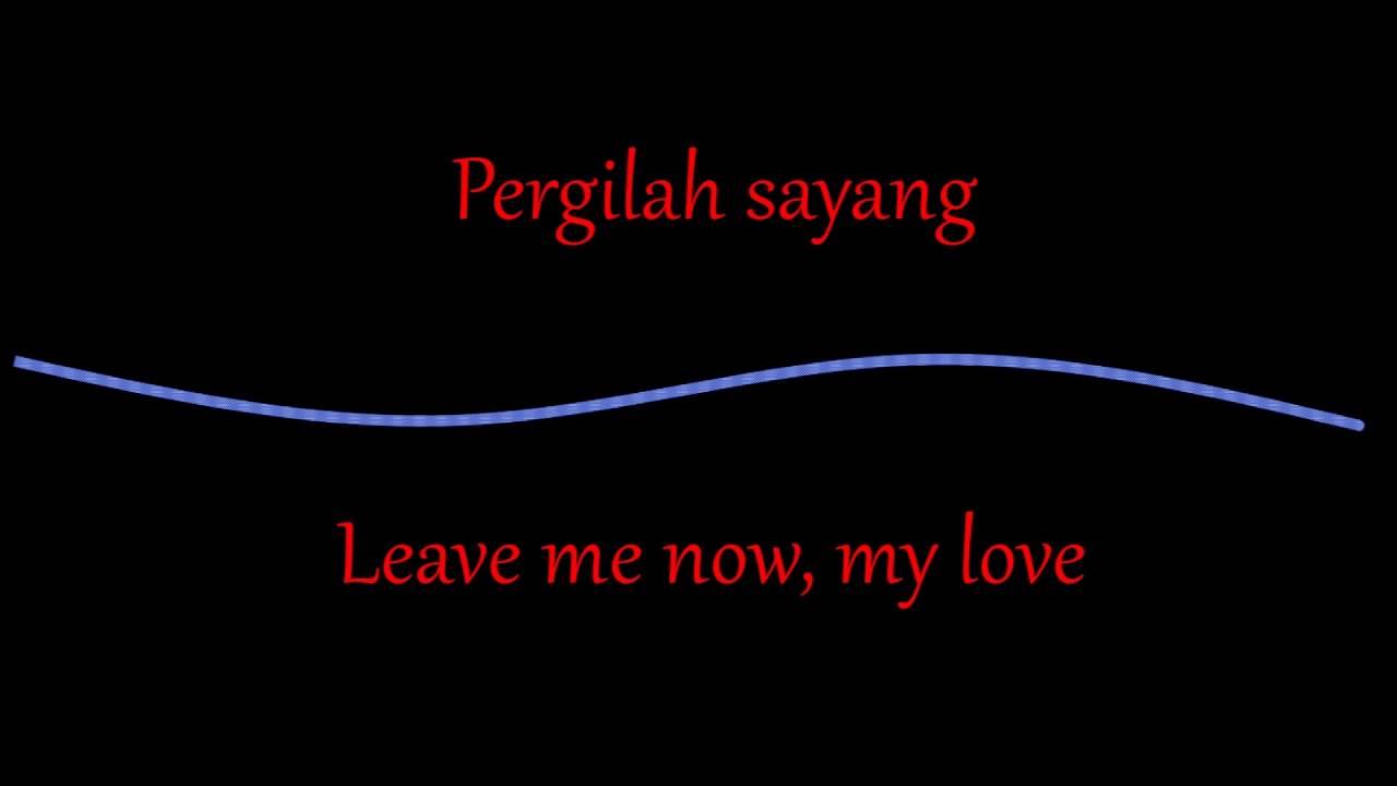 Memori Berkasih Lirik With English Translation Achik Spin Nana