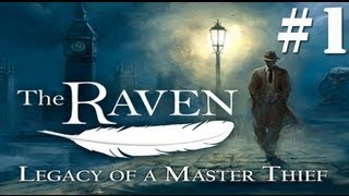 The Raven: Legacy of a Master Thief Walkthrough Part 1
