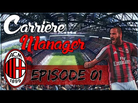 FIFA 18 | Carrière Manager AC MILAN #01 : LES TRANSFERTS !!