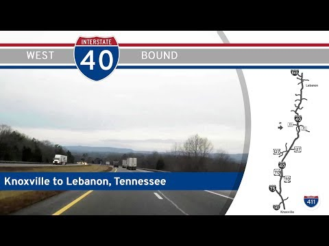 Interstate 40 West - Knoxville to Lebanon - Tennessee |  Drive America's Highways 🚙