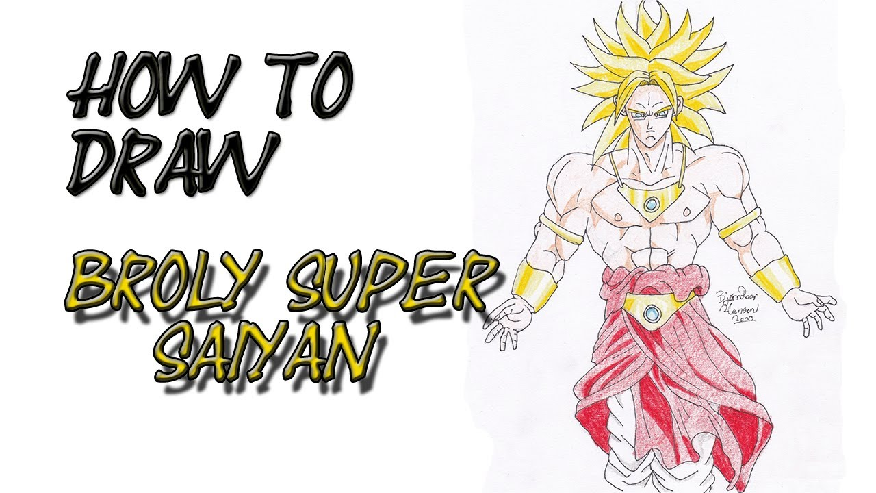 how to draw broly super saiyan from dragon ball z by zaromaru youtube