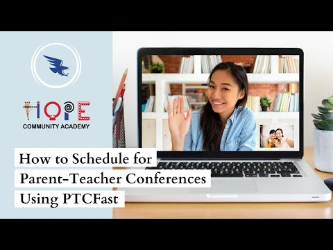 (English) How to Schedule for Parent-Teacher Conferences Using PTCFast   HOPE Community Academy