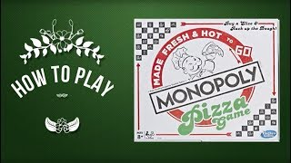 How To Play Monopoly The Pizza Edition Board Game