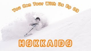 "Ep 03 - Hokkaido - Daymaker Touring ""You Can Tour With Us"""