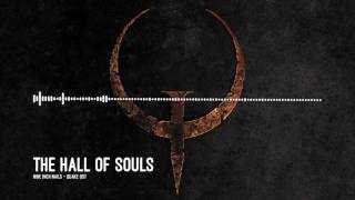Nine Inch Nails - 3. The Hall Of Souls (Quake OST)