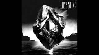 Boys Noize is back !