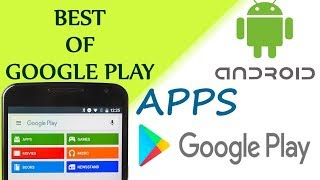 Best Google Play Apps | Ever |  Android | Play Store | Movies | Apps | Games | Gokul Tutorials