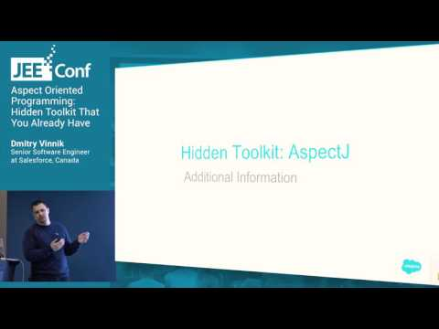 Aspect Oriented Programming Hidden Toolkit That You Already Have (Dmitry Vinnik, Salesforce)