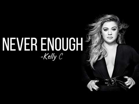 Kelly Clarkson - Never Enough (from The Greatest Showman: Reimagined) [Full HD] lyrics Mp3