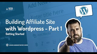 Building an Affiliate Website with WordPress  Part 1  Niche, Domain, Hosting, Wordpress
