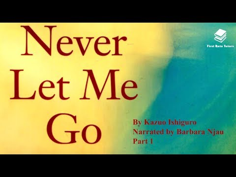 'never-let-me-go'-by-kazuo-ishiguro:-context-and-summary-(1/2)-*revision-guide*