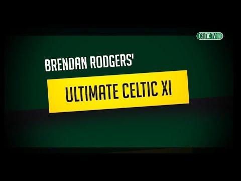 Celtic FC - #UltimateCelticXI with Brendan Rodgers