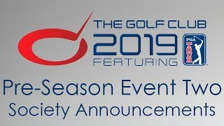 The Golf Club 2019 - Society Announcements