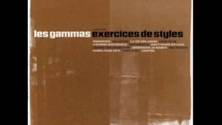 Les Gammas - Exercices De Styles (Full Album)