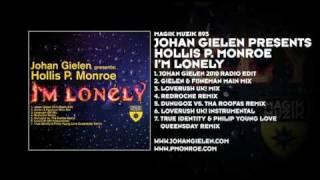 Johan Gielen presents Hollis P. Monroe - Im Lonely (Gielen & Fijneman Main Mix)