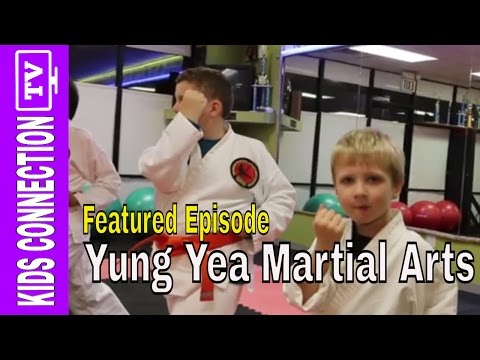 Yung Yea Martial Arts on Kids Connection