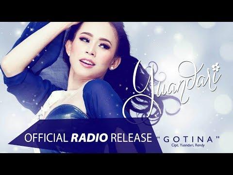 Yuandari - Gotina (Goyang Anti Gegana) (Official Radio Release)