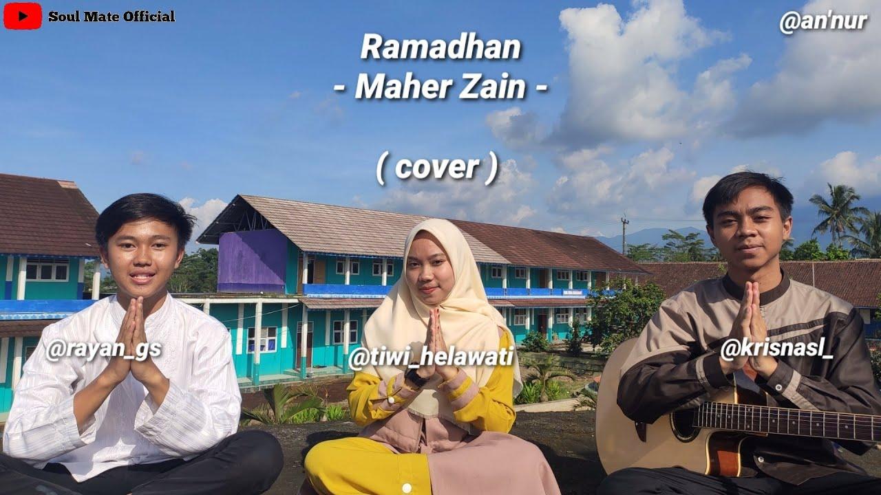 RAMADHAN - MAHER ZAIN ( COVER BY RAYAN, TIWI, & KRISNA )
