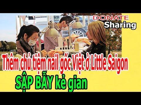 LIÊN T,Ụ,C chủ tiệm nail g,ố,c Việt ở Little Saigon S,Ậ,P B,Ẫ,Y k,ẻ gi,a,n