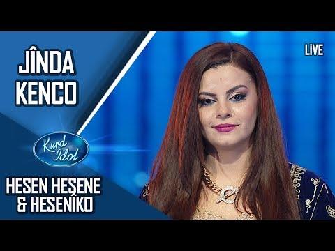 Kurd Idol - Jînda Kenco - Hesen Hesene & Hesenîko/ ژیندا کەنجۆ - حەسەن حەسەنە & حەسەنیکۆ