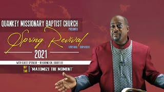QMBC   Spring Revival 2021   Maximize The Moment