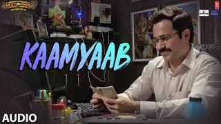 Kaamyaab Full Audio Song | WHY CHEAT INDIA | Emraan Hashmi Shreya D | Mohan | Kannan | Agnee