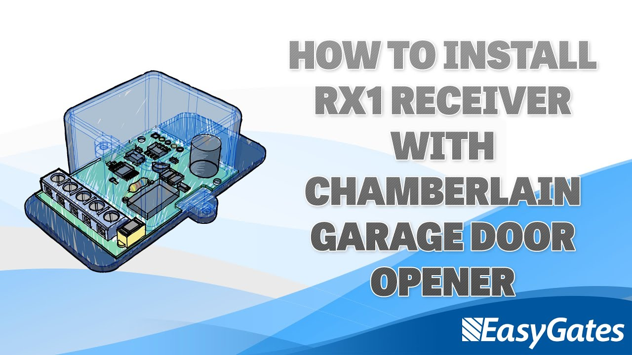 How to install RX1 Receiver with Chamberlain Garage Door Opener ...