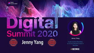 Digital Summit 2020 Day 5.2 Broadcast of the speech by Jenny Yang (Founder and CEO of BlockGlobe)