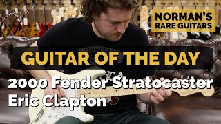 Guitar of the Day: 2000 Fender Stratocaster Eric Clapton Signature | Norman's Rare Guitars