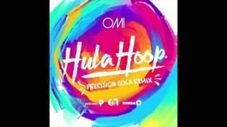 OMI - Hula Hoop (Precision Soca Remix)