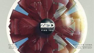 Repeat youtube video Zedd ft. Matthew Koma & Miriam Bryant - Find You (KDrew Remix)