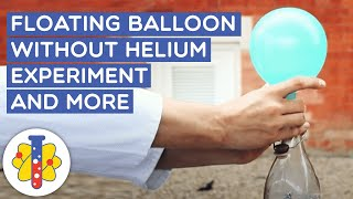 Floating Balloons Without Helium | Amazing Science Experiments | Lab 360