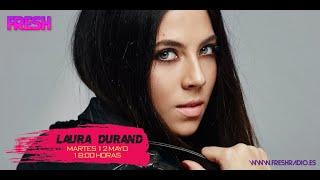 Pop 2020 Laura Durand en confinamiento, su vida, su musica en Fresh