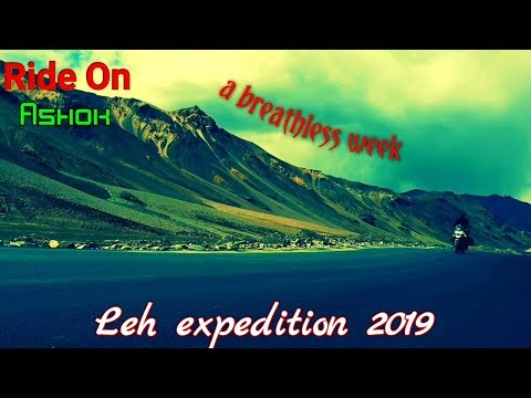 leh ladakh trailer _ a breathless week (rideonashok)