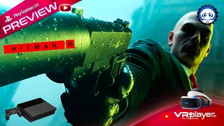 HITMAN 3 : Gameplay et Impressions sur PS4 FAT  [Preview PSVR]