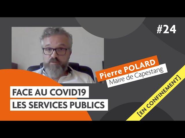 Contre le #covid19 les services publics avec Pierre Polard: Carmagnole confinée #24