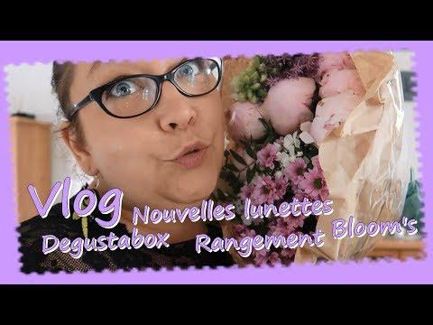 Vlog ... Degustabox Nouvelles lunettes Rangement Bloom's ...