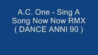 Watch Ac One Sing A Song now Now video