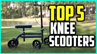 Top 5 Best Knee Scooters In 2018