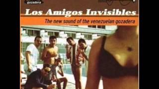Los Amigos Invisibles - Groupie