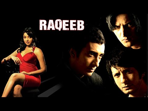 Raqeeb Full Movie | Rahul Khanna, Jimmy Shergill, Sharman Joshi, Tanushree Dutta | Bollywood Movie