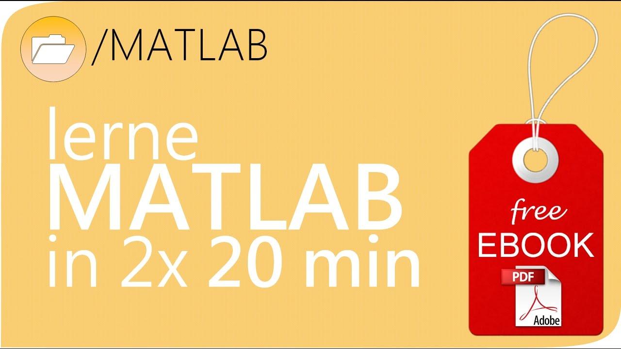 Download MATLAB Grundlagenkurs Teil 1 - MATLAB Tutorial deutsch / Einführung #SCIENZLESS
